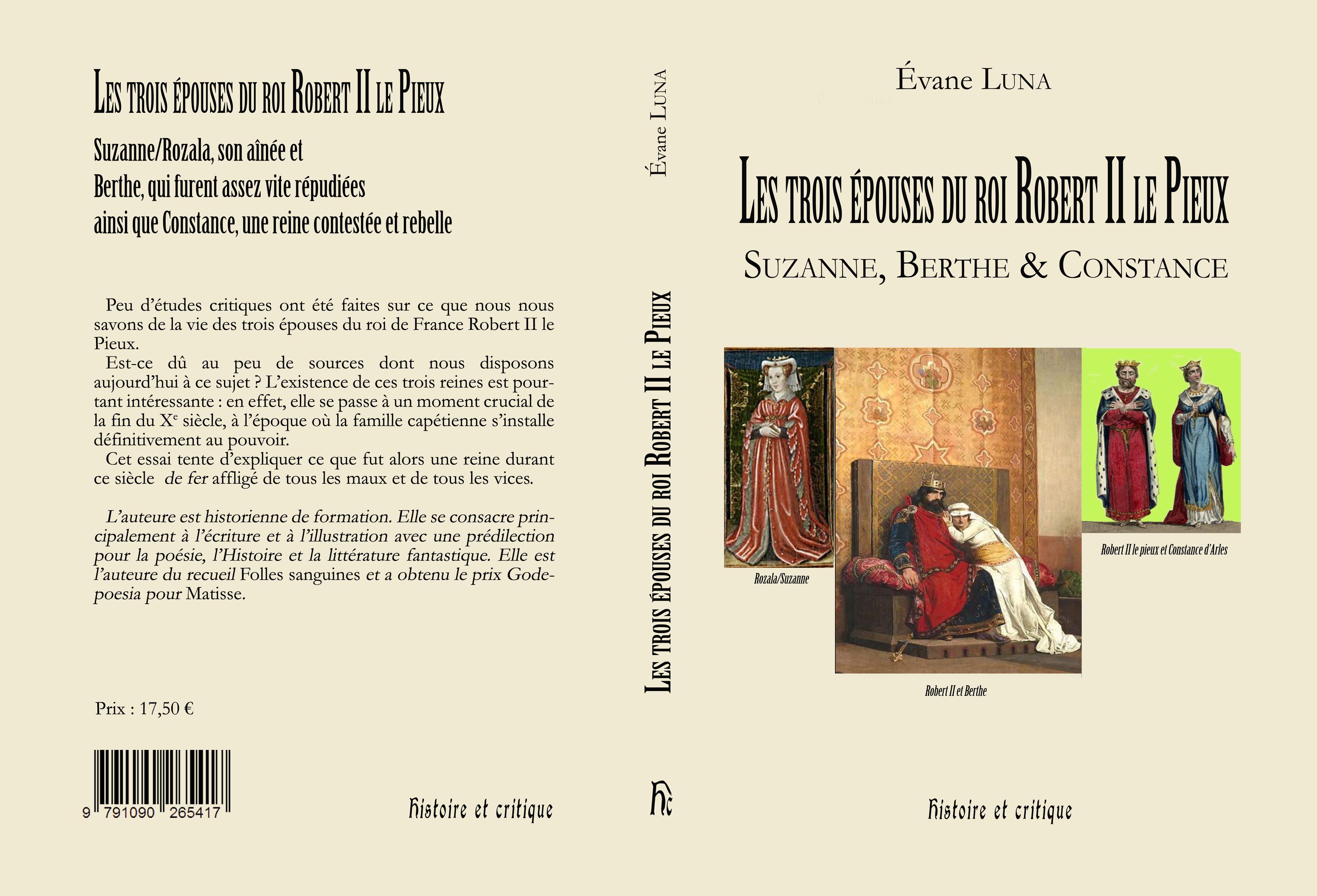 Les Trois épouse Du Roi Robert Ii Le Pieux Suzanne Berthe